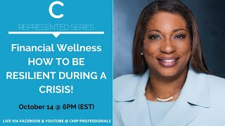 The Represented Series |Financial Wellness HOW TO BE RESILIENT DURING A CRISIS!