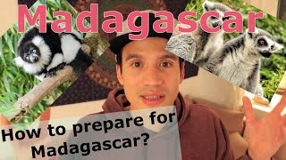 Madagascar - how to travel to Madagascar and how to prepare your trip