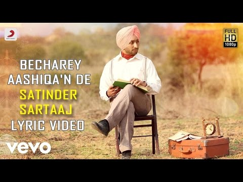 Satinder Sartaaj - Becharey Aashiqa'n De | Rangrez | Lyric Video