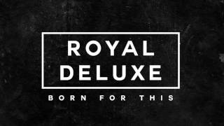 Dangerous (Official Audio) | Royal Deluxe (Dying Light: Bad Blood - Early Access Launch Trailer)