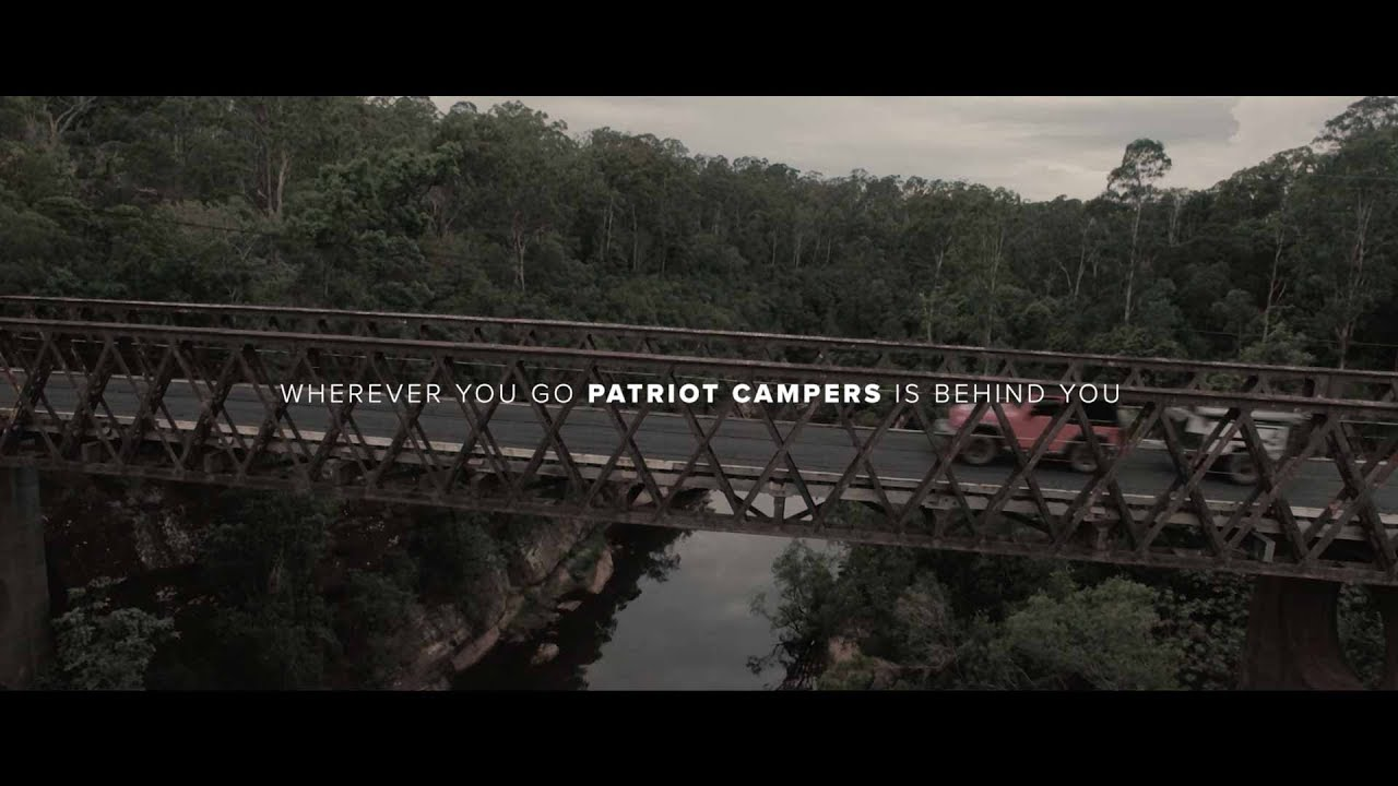 Patriot campers wherever you go patriot campers is behind you tvc