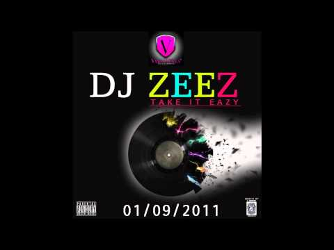 DJ Zeez - Take It Easy