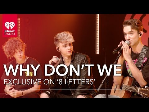 Why Don't We Explains What Is So Special About '8 Letters'   iHeartRadio Live! Mp3