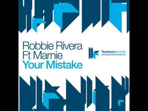 Robbie Rivera feat. Marnie - Your Mistake - Herd & Fitz Remix