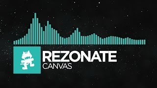 [Indie Dance] - Rezonate - Canvas [Monstercat EP Release]