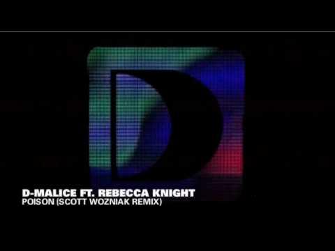 D-Malice feat. Rebecca Knight - Poison...