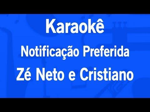karaokê-notificação-preferida---zé-neto-e-cristiano