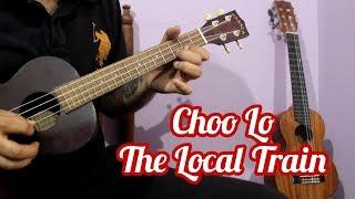 Choo Lo The Local Train Ukulele Lesson With Intro.mp3