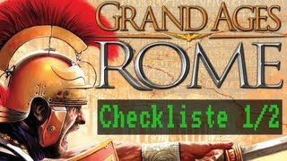 Checkliste: Grand Ages: Rome (1/2) [Gameplay / Deutsch / Full HD]