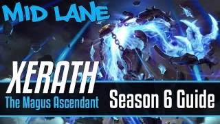 League of Legends Xerath Guide | Season 6 | Patch 6.16