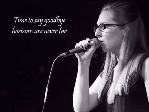 Time To Say Goodbye (Cover + Lyrics)