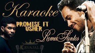 Romeo Santos - Promise ft. Usher Karaoke