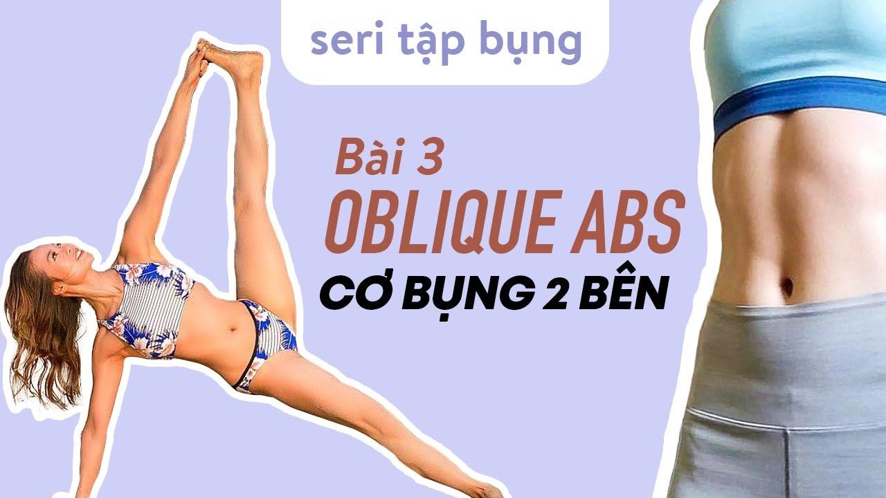 Seri TẬP BỤNG – Bài 3 tập EO THON – CƠ BỤNG 2 BÊN – OBLIQUE ABS ♡ Yoga By Sophie