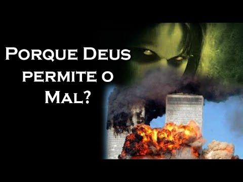 Porque Deus permite o Mal? - #canalguardeiafe - YouTube