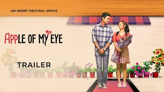 'Apple Of My Eye' Official Trailer | iWant Original Movie