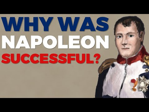 Why was Napoleon so Successful?