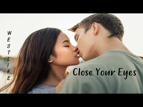 Close Your Eyes - Westlife (tradução) HD