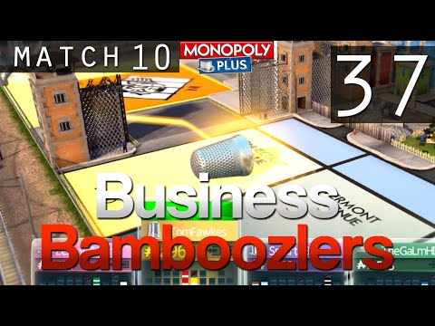[37] Business Bamboozlers (Monopoly Plus w/ GaLm and the Derp Crew)