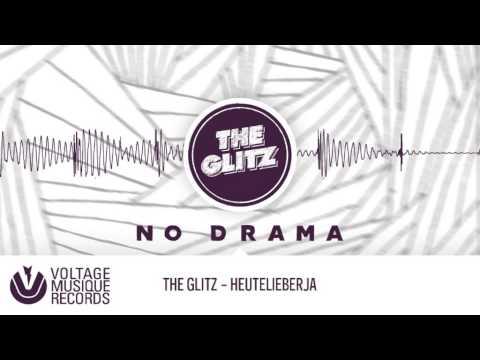 The Glitz - Heutelieberja (Original Mix) // Voltage Musique Official