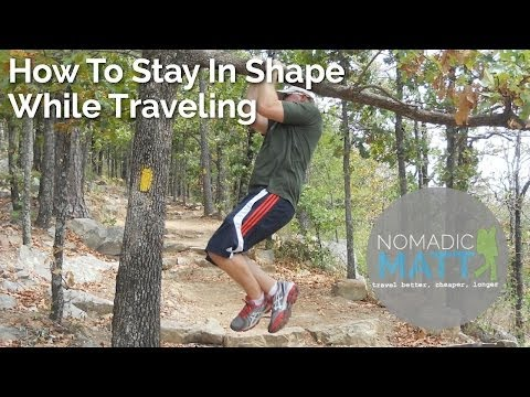 How to Stay in Shape While Traveling