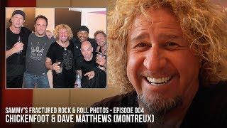 """Sammy's Fractured Rock&Roll Photos #4 """"Chickenfoot & Dave Matthews Band"""""""