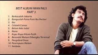 Koleksi Kumpulan Lagu Top Iwan Fals Part 3