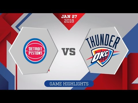 Oklahoma City Thunder Vs. Detroit Pistons - January 27, 2018
