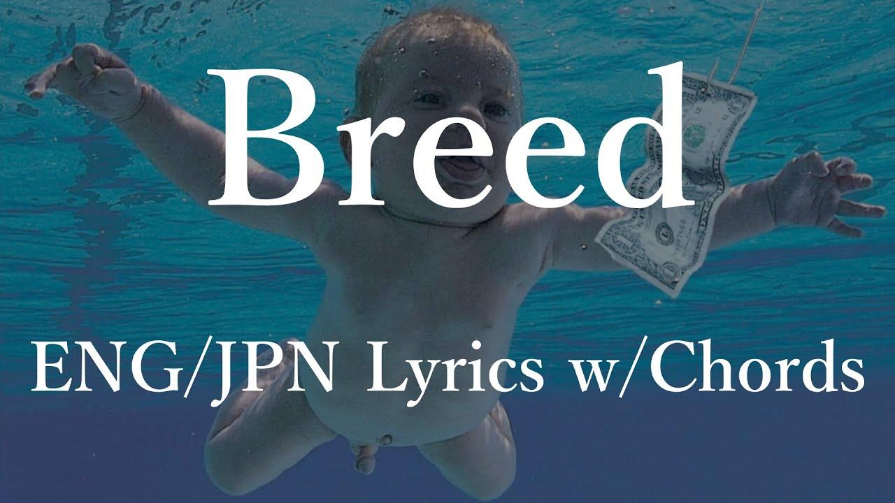 Download Nirvana - Breed (Lyrics w/Chords) 和訳 コード