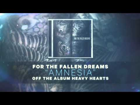 For the Fallen Dreams - Amnesia