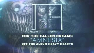Watch For The Fallen Dreams Amnesia video