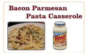 Cookw/sofia: Bacon Parmesan Pasta Casserole