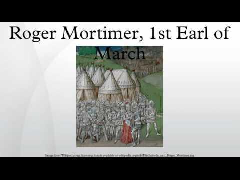 Roger Mortimer, 1st Earl of March