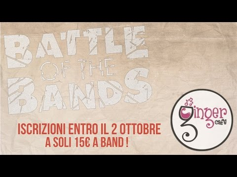 Ginger Cafè - Battle Of The Bands