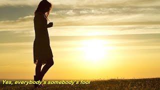 Gambar cover Everybody's Somebody's Fool  (1960)  -  CONNIE FRANCIS  -  Lyrics
