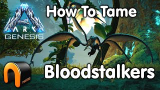 ARK GENESIS How To Tame A Bloodstalker