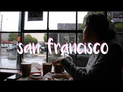A San Francisco Adventure | Travel Diary