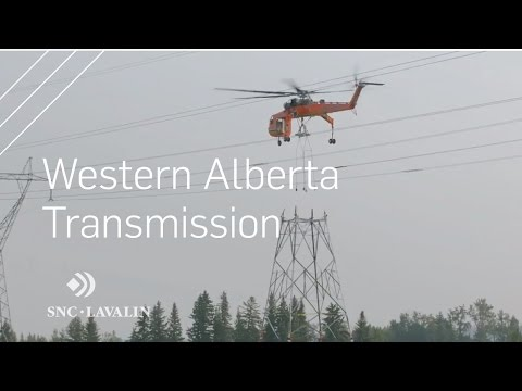 New project video: Western Alberta Transmission Line | SNC-Lavalin