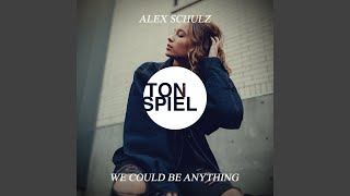 Download We Could Be Anything Mp3