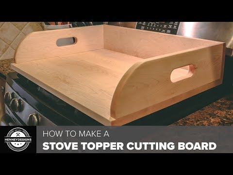 How to Make a Stove Topper Cutting Board // Woodworking