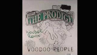 Prodigy - Voodoo People ( Wonder Remix)