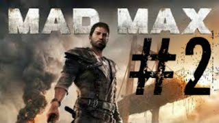 Mad Max Walkthrough Gameplay Part 2 - Magnum Opus (PC)