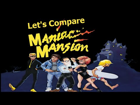 Let's Compare ( Maniac Mansion )