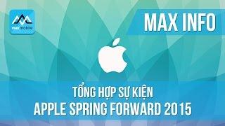 Tổng hợp sự kiện Apple Spring Forward đêm 9/3 - Gold Apple Watch, Macbook siêu mỏng, Apple TV...