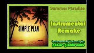 Summer Paradise - Simple Plan Instrumental Remake