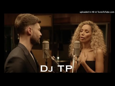 Calum Scott Ft Leona Lewis - You Are The Reason - Dj Tony Pecino (Bachata Remix)