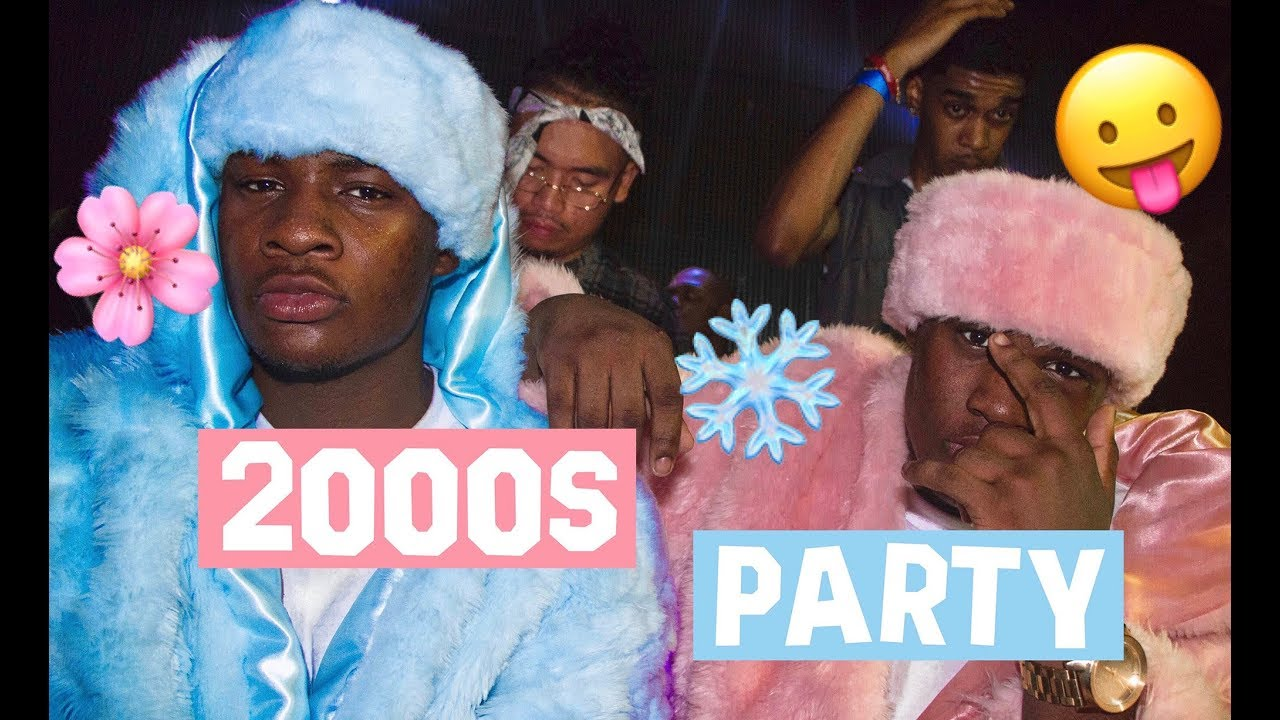 EARLY 2000s PARTY