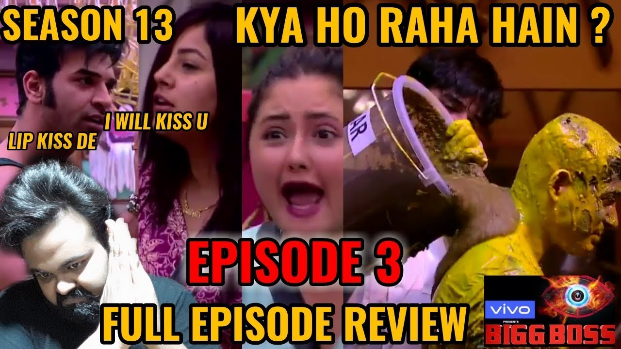 BIGG BOSS SEASON 13 EPISODE 3 | FULL EPISODE REVIEW | 2nd OCTOBER 2019 | PARAS WANTS LIP KISS