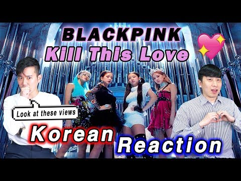🔥(ENG) KOREAN BOYS React To BLACKPINK - 'Kill This Love'💧💧
