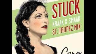Caro Emerald - Stuck (Kraak & Smaak St. Tropez Mix)
