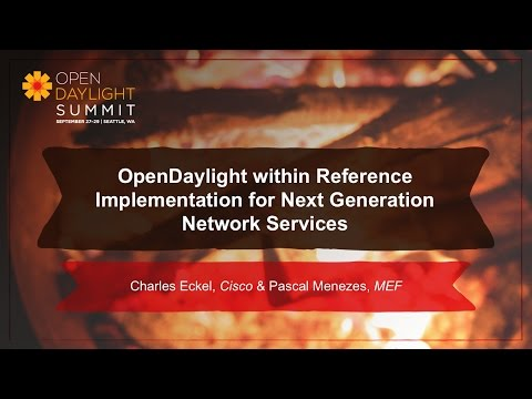 OpenDaylight within Reference Implementation- Charles Eckel & Pascal Menezes